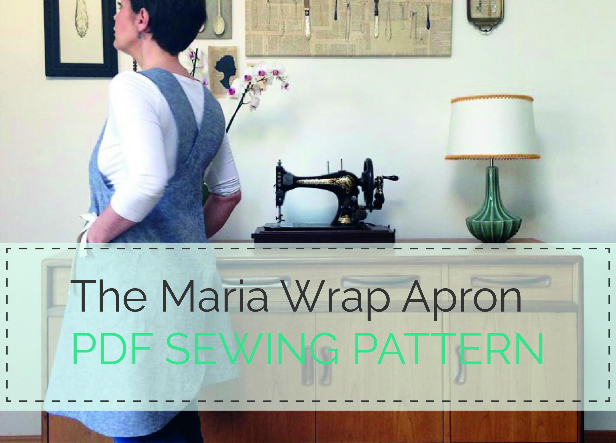The Maria Wrap Apron - PDF Sewing Pattern