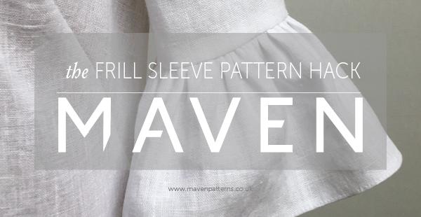 FRILL SLEEVE PATTERN HACK_MAVEN PATTERNS